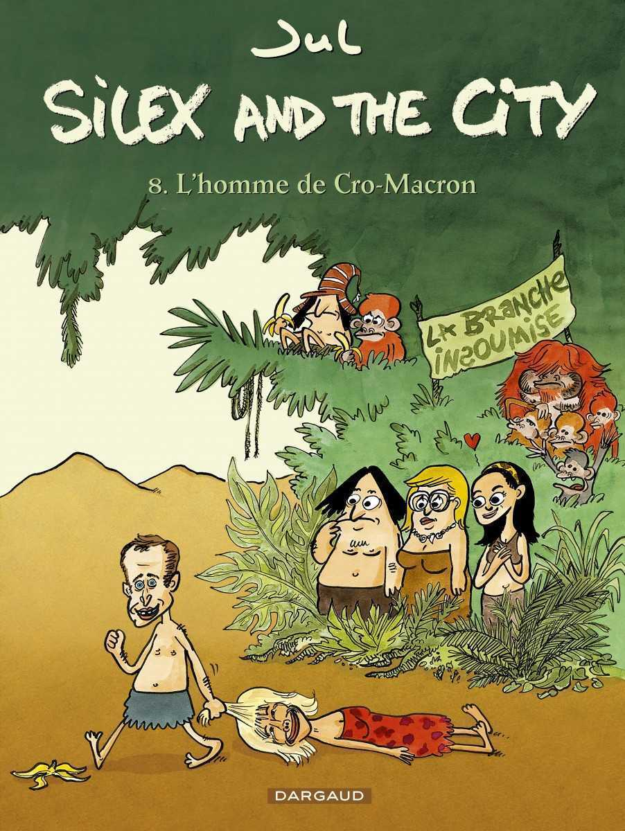 Silex and the city T8, Jul a mis en marche l'homme de Cro-Macron