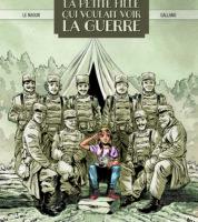 La Petite fille qui voulait voir la guerre, une jeune Poilue témoin de son temps