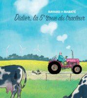 Didier, la 5e roue du tracteur, joli moment à la campagne avec Rabaté et Ravard