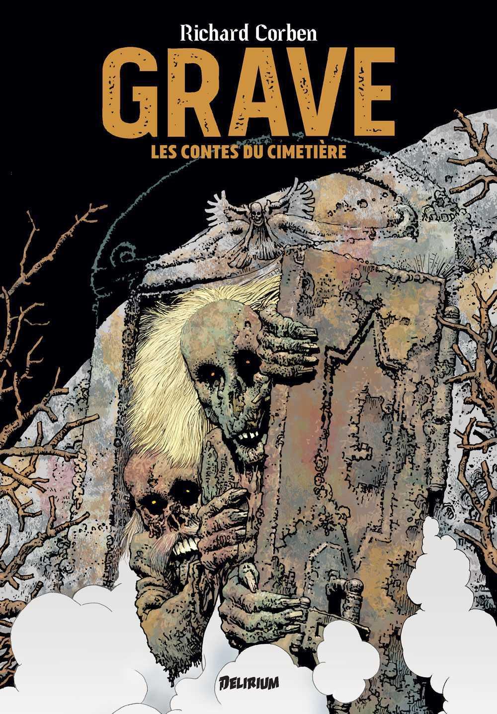 Grave et Denaeus, l'épouvantable Richard Corben