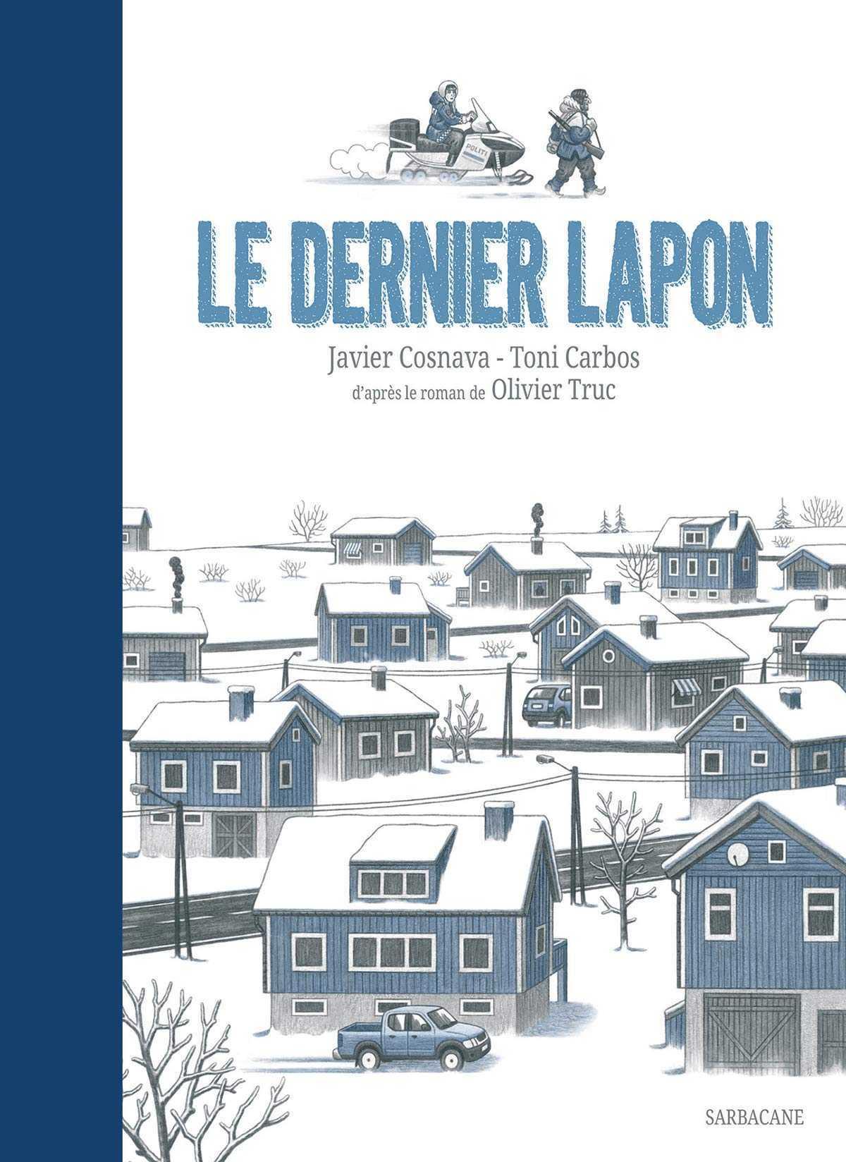 Le Dernier Lapon, enquête au pays des Rennes
