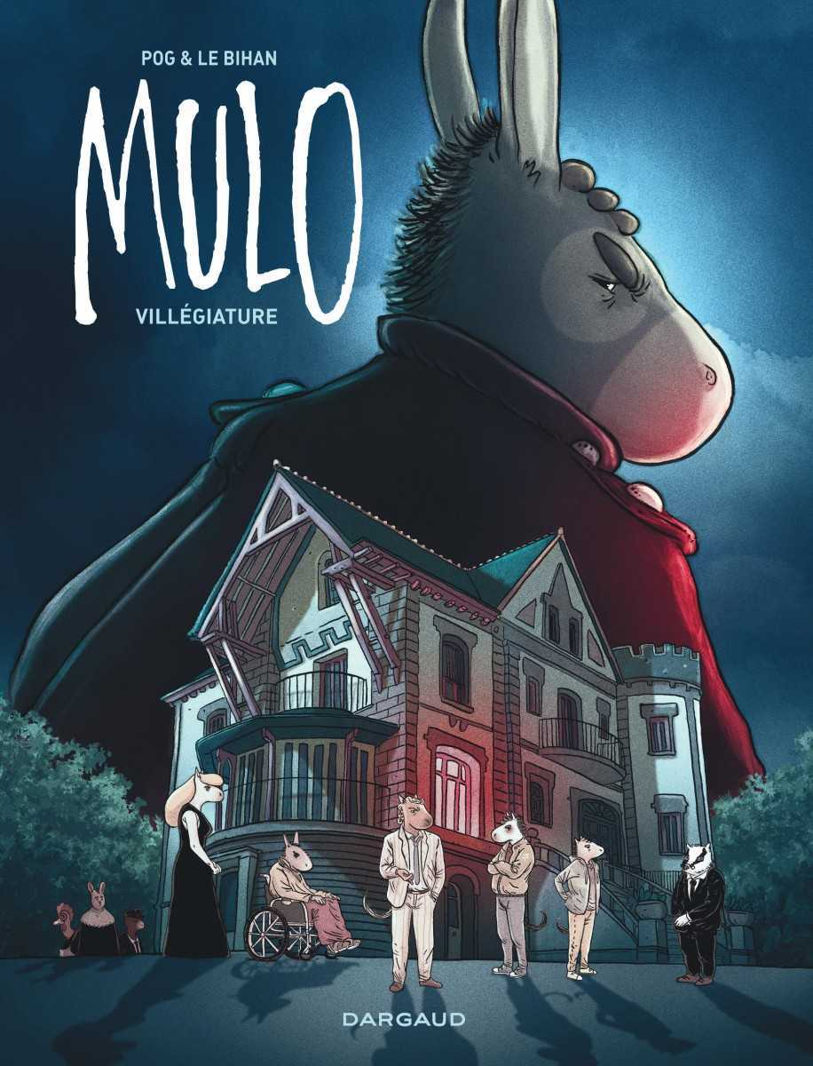 Mulo T2, les joies de la famille