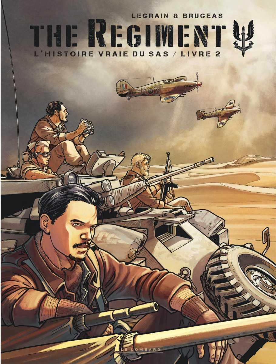 The Regiment T2, le temps des succès pour le SAS