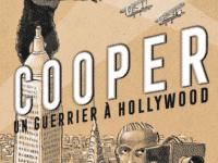 Cooper un guerrier à Hollywood, Silloray rempile