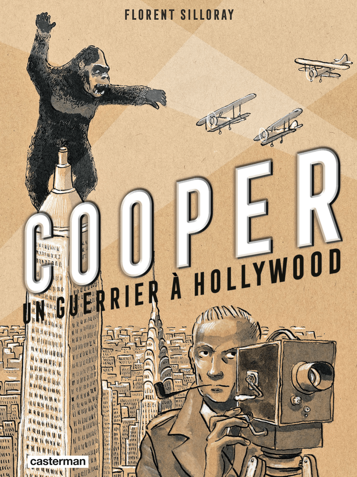 Cooper un guerrier à Hollywood, Silloray rempile