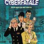 Cyberfatale, alerte rouge sur le net