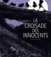 La Croisade des innocents, ils n'ont plus rien perdre