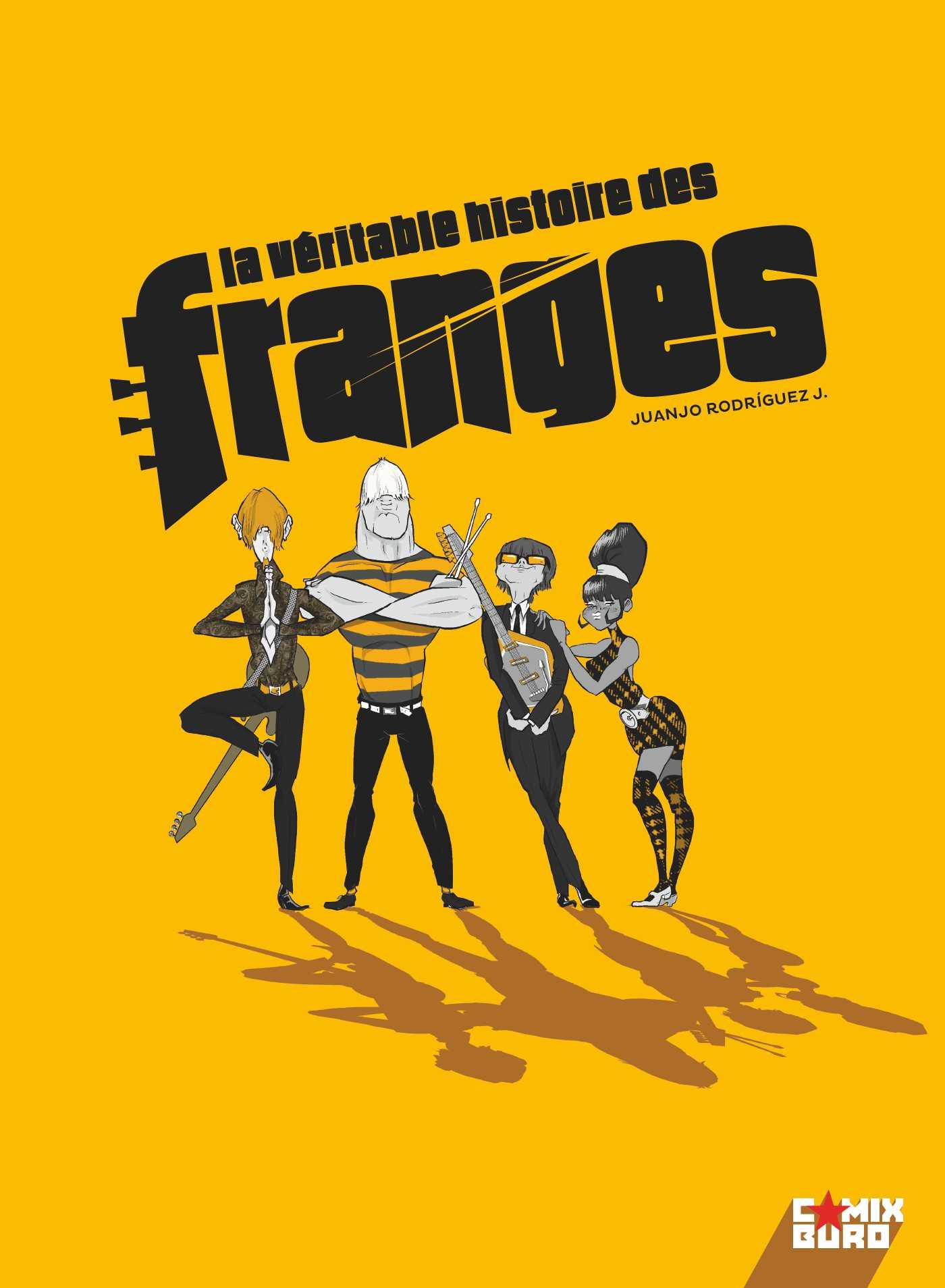 La Véritable histoire des Franges, 68 revisité