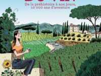 L'Incroyable histoire du vin, une épopée mondiale
