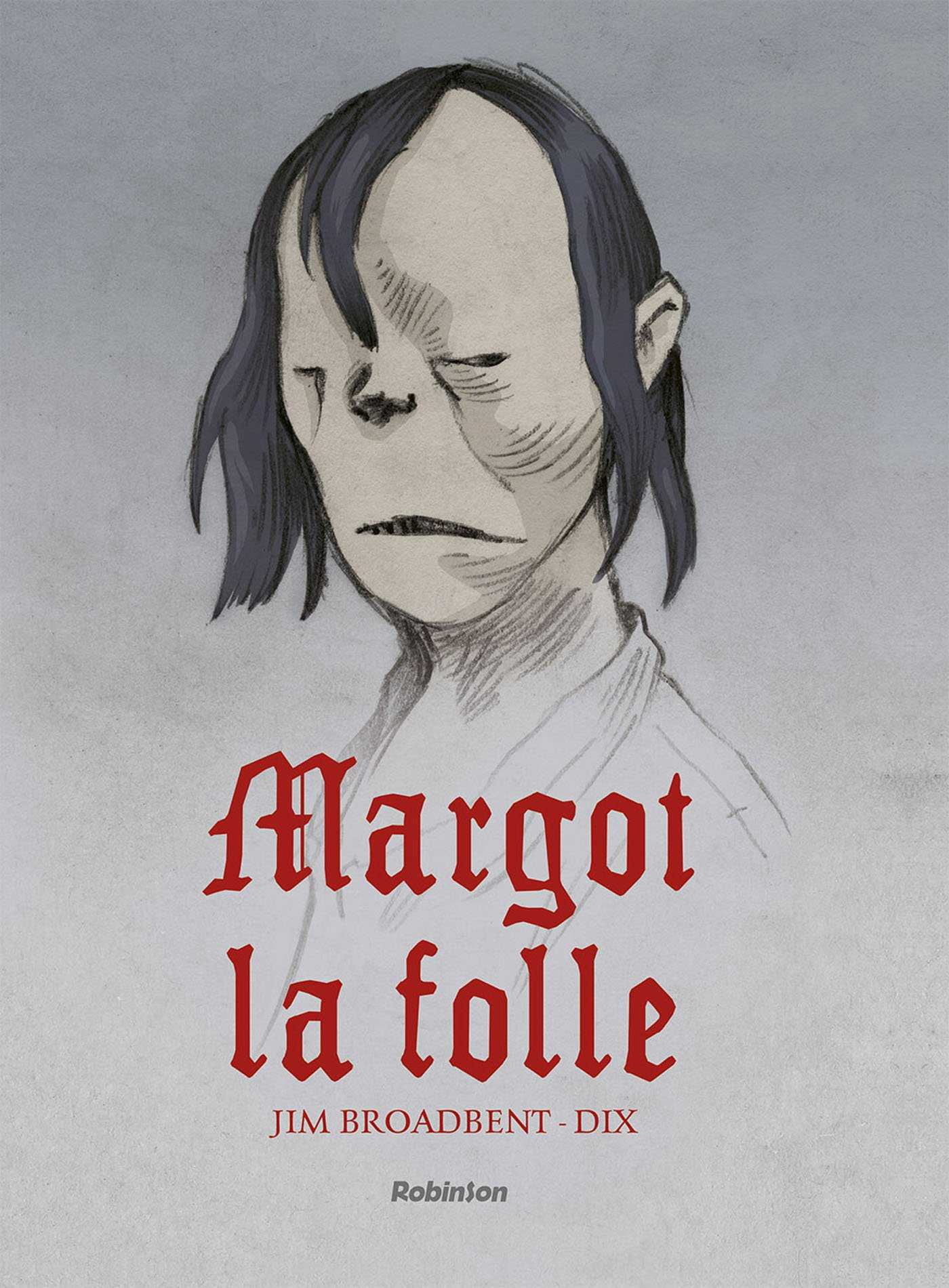 Margot la folle, le destin tragique d'une âme simple