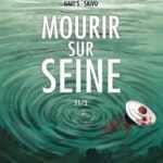 Mourir sur Seine, mortelle Armada