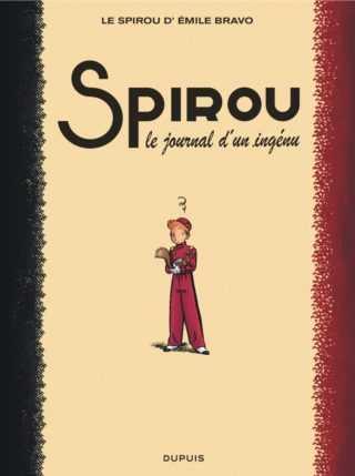 Archives : Bravo à Émile Bravo pour Spirou sans oublier Jules
