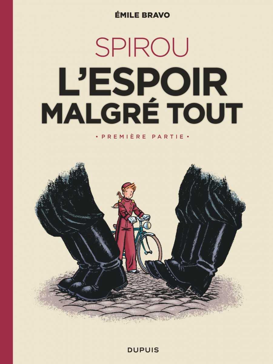 Spirou, l'espoir malgré tout, Émile Bravo poursuit son grand-œuvre
