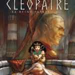 Cléopâtre T2, les grands moyens