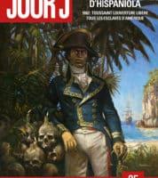 Jour J, les fantômes d'Hispaniola partent en guerre