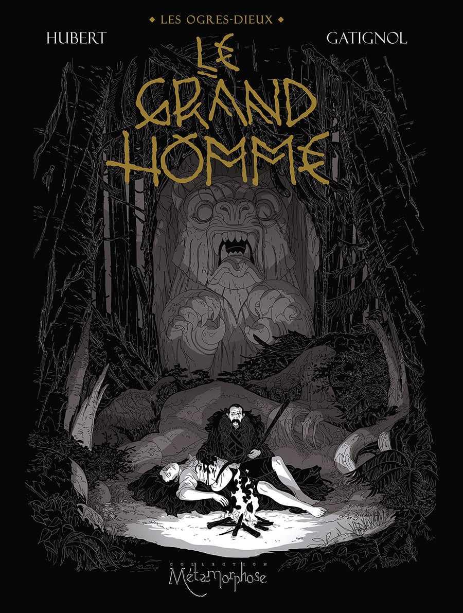 Le Grand Homme, un troisième épisode des Ogres-Dieux sur la trace de Lours