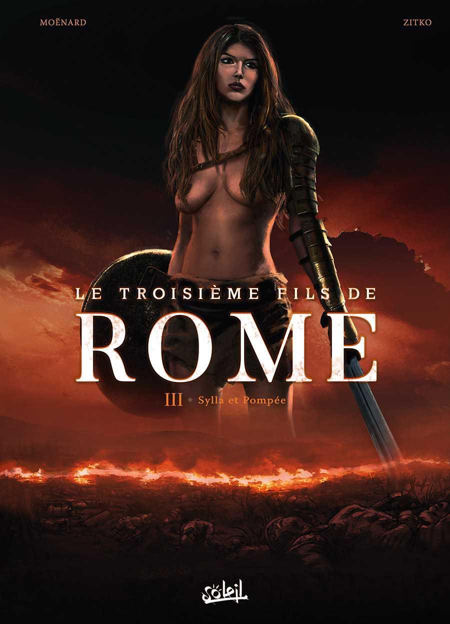Le Troisième Fils de Rome T3, de Marius en Sylla