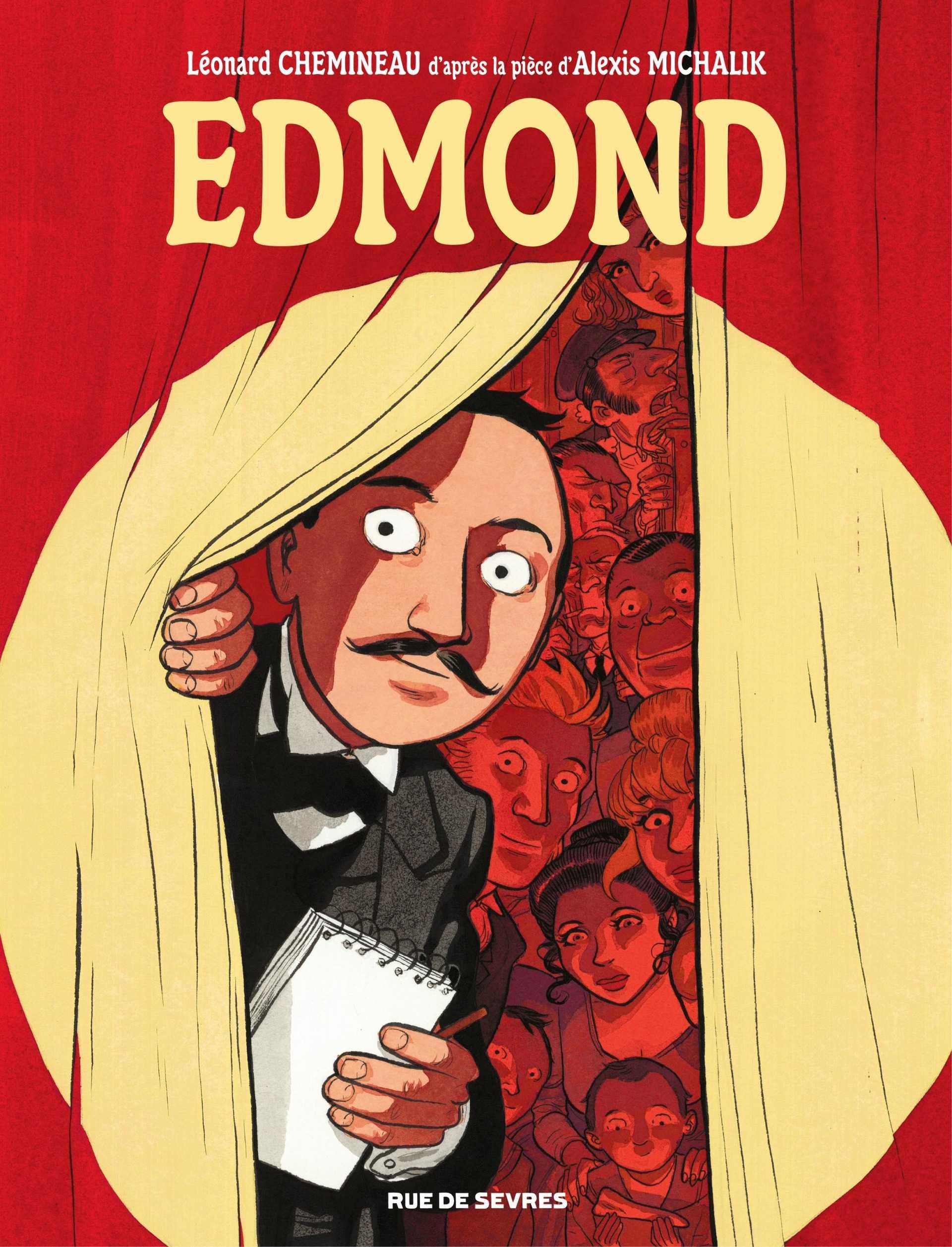 Edmond, quand Cyrano rencontre Michalik et Chemineau