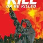 Kill or be killed T3, pas de fumée sans feu