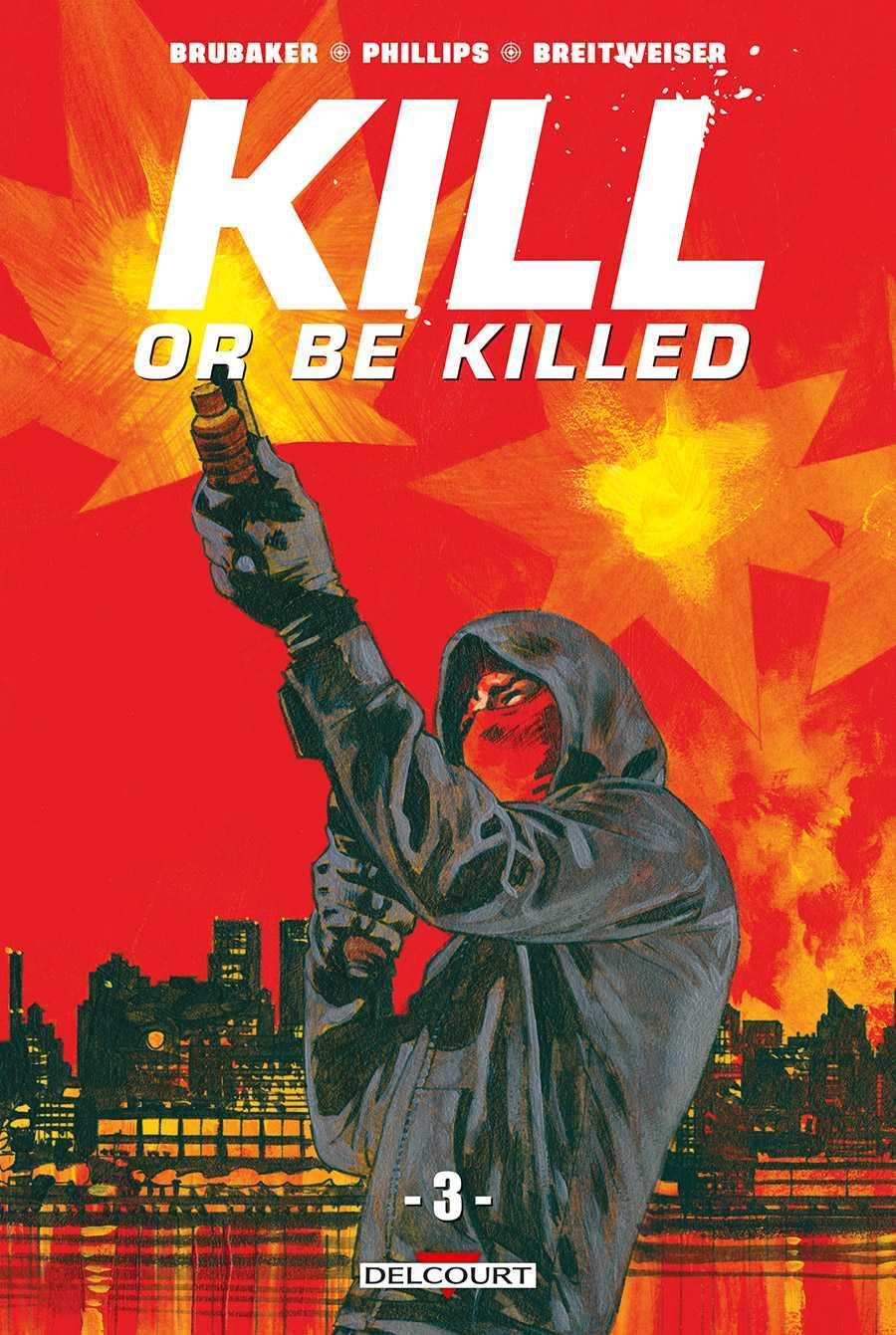 Kill or be killed T3, pas de fumée sans feu