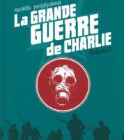 La Grande Guerre de Charlie, une cinquième réédition du volume 1