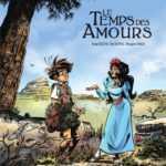 Souvenirs d'enfance, Le Temps des amours, la belle et Pagnol