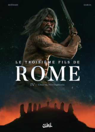 Le Troisième Fils de Rome T4, des Gaulois ambitieux