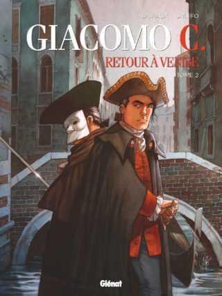 Giacomo C., Retour à Venise T2, journée de dupes