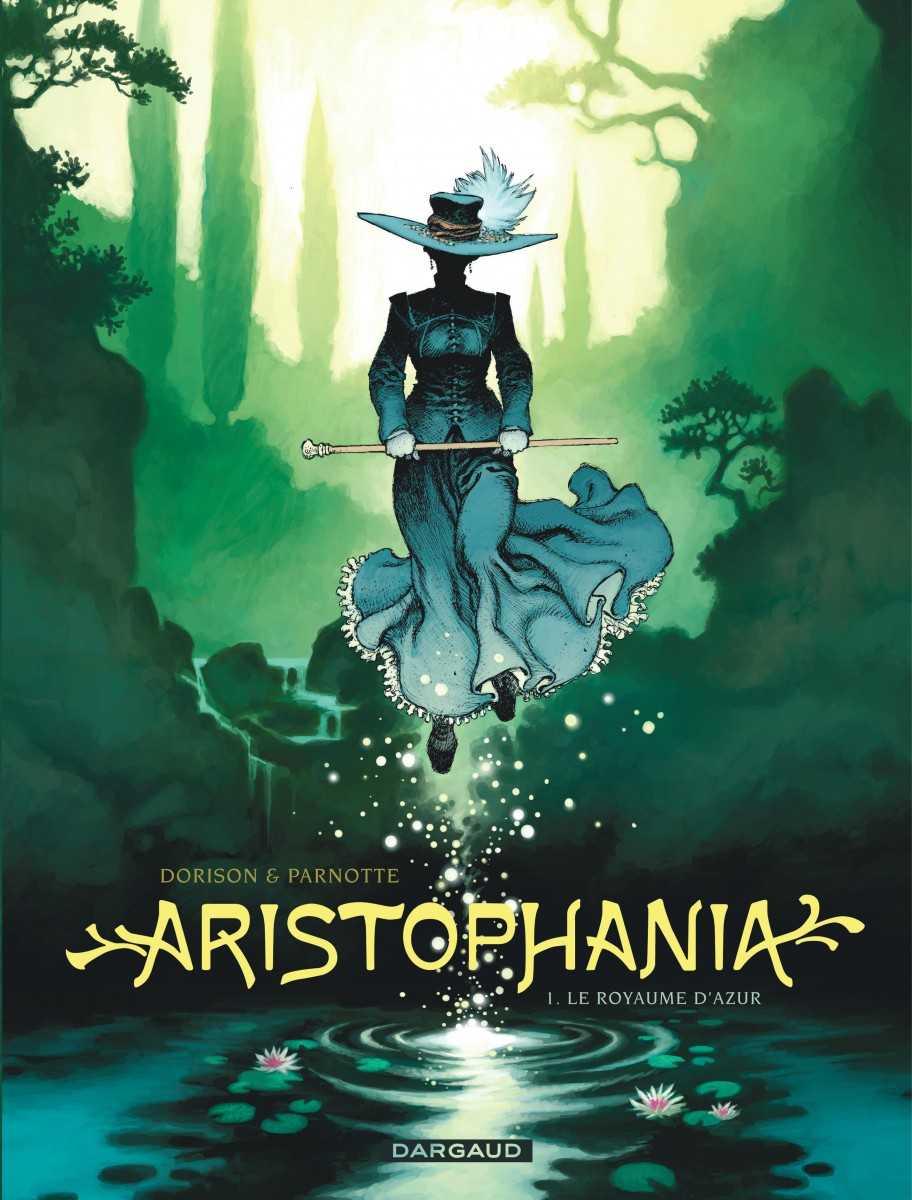 Aristophania, une fantaisie de Dorison et Parnotte