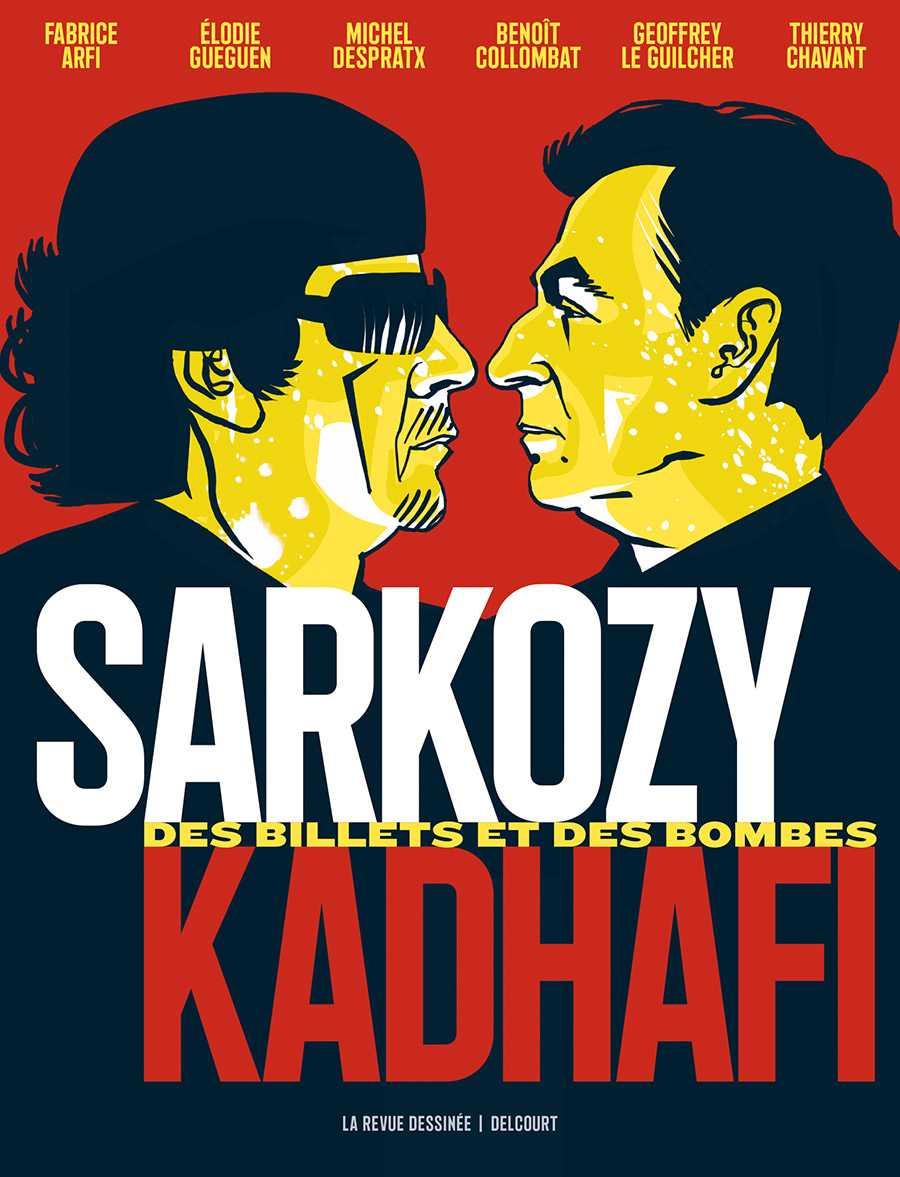 Sarkozy-Kadhafi, le bal des faux-culs