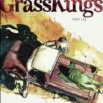 Grass Kings, liberté fraternité