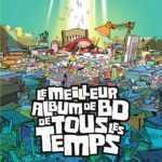 Le Meilleur album de BD de tous les temps, délirant