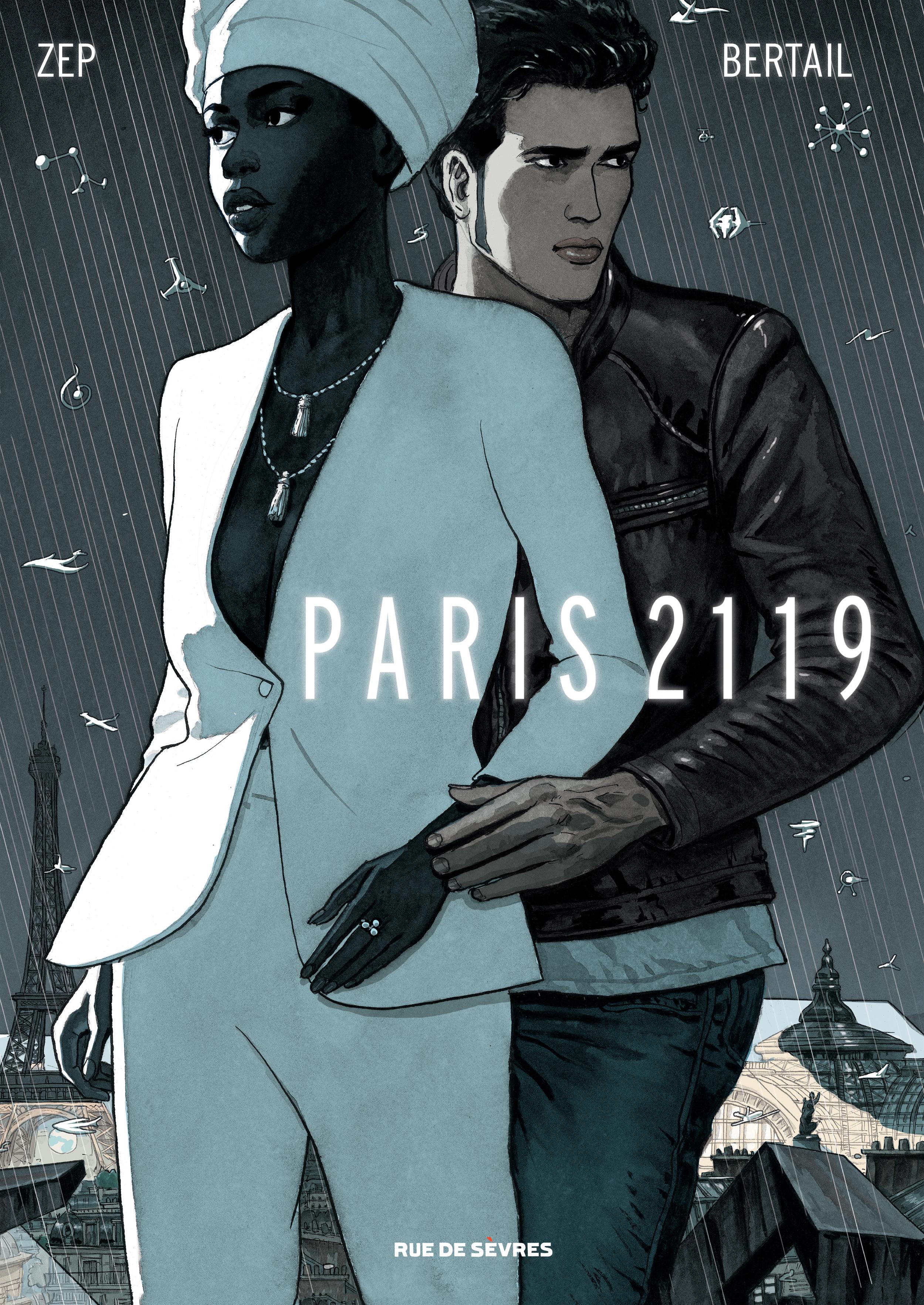 Paris 2119, Zep et Bertail anticipent