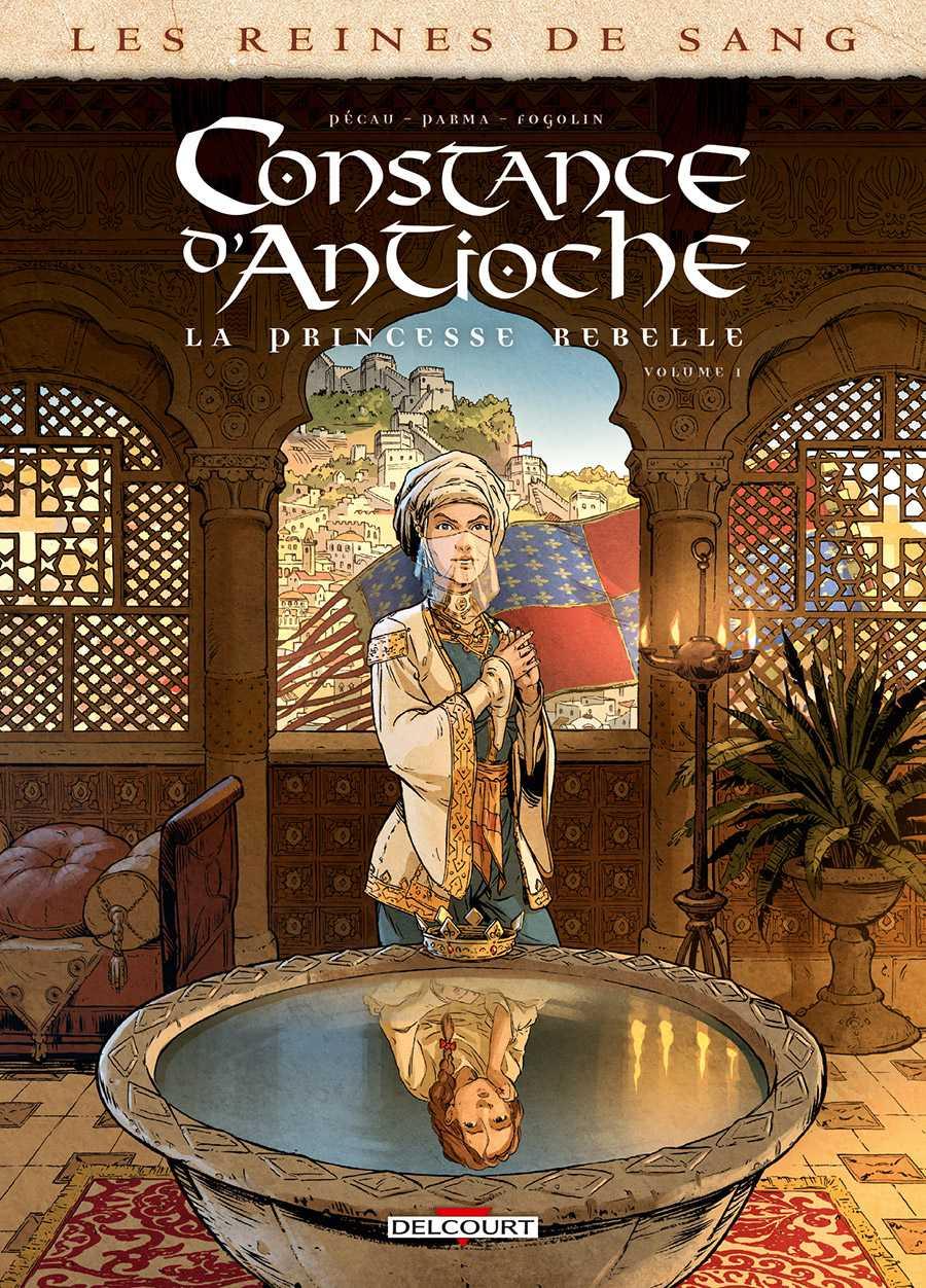 Reines de sang, Constance d'Antioche, la soif du pouvoir