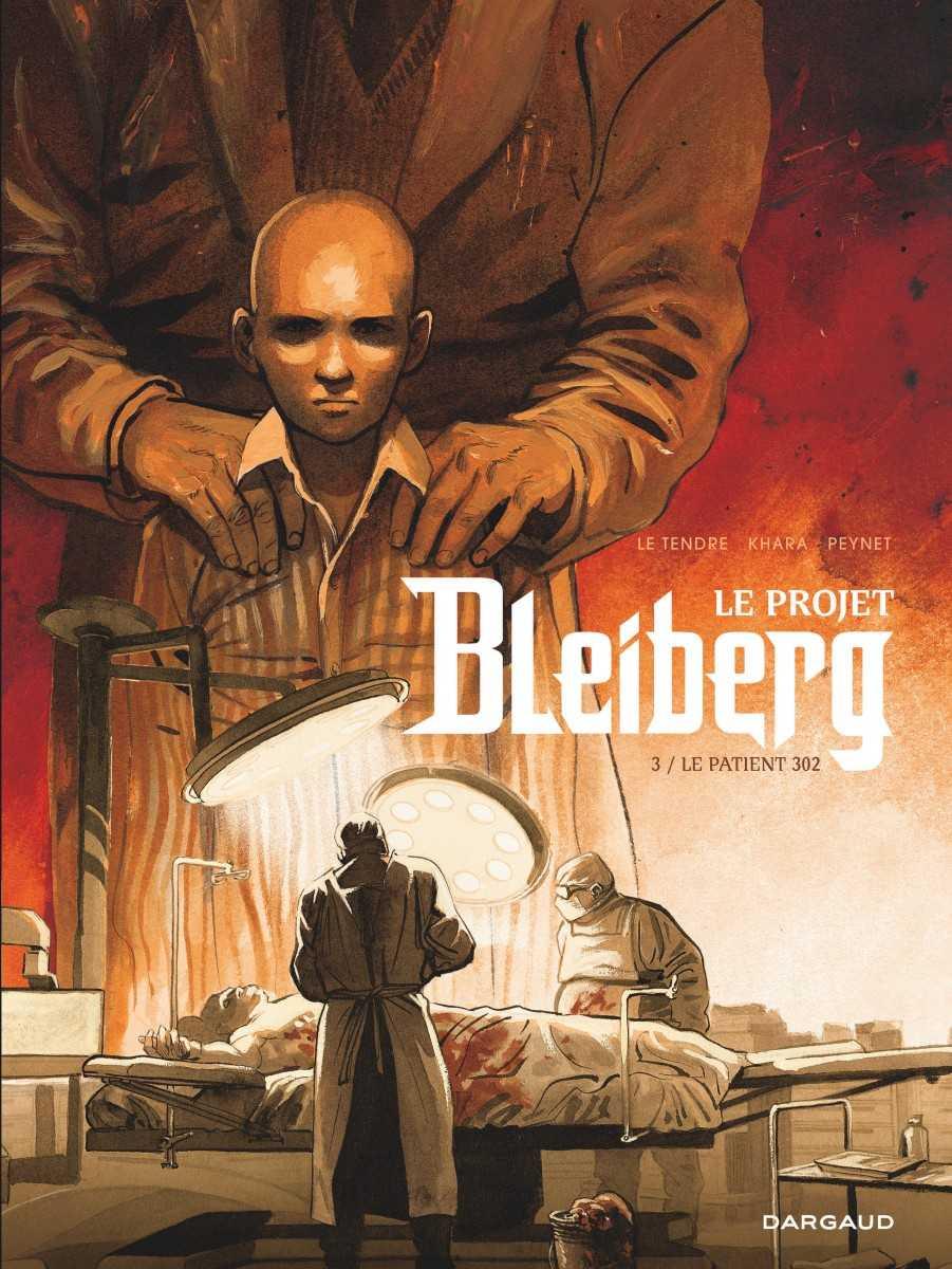 Le Projet Bleiberg T3, un final en apothéose
