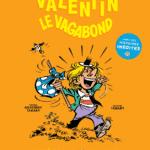 Valentin le vagabond s'expose avec Tabary à la Galerie Napoléon à Paris dès le 14 février 2019