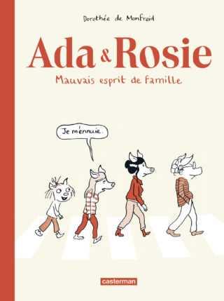Ada & Rosie, famille je ne te hais point