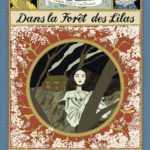 Dans la Forêt des lilas, les mondes de l'enfance