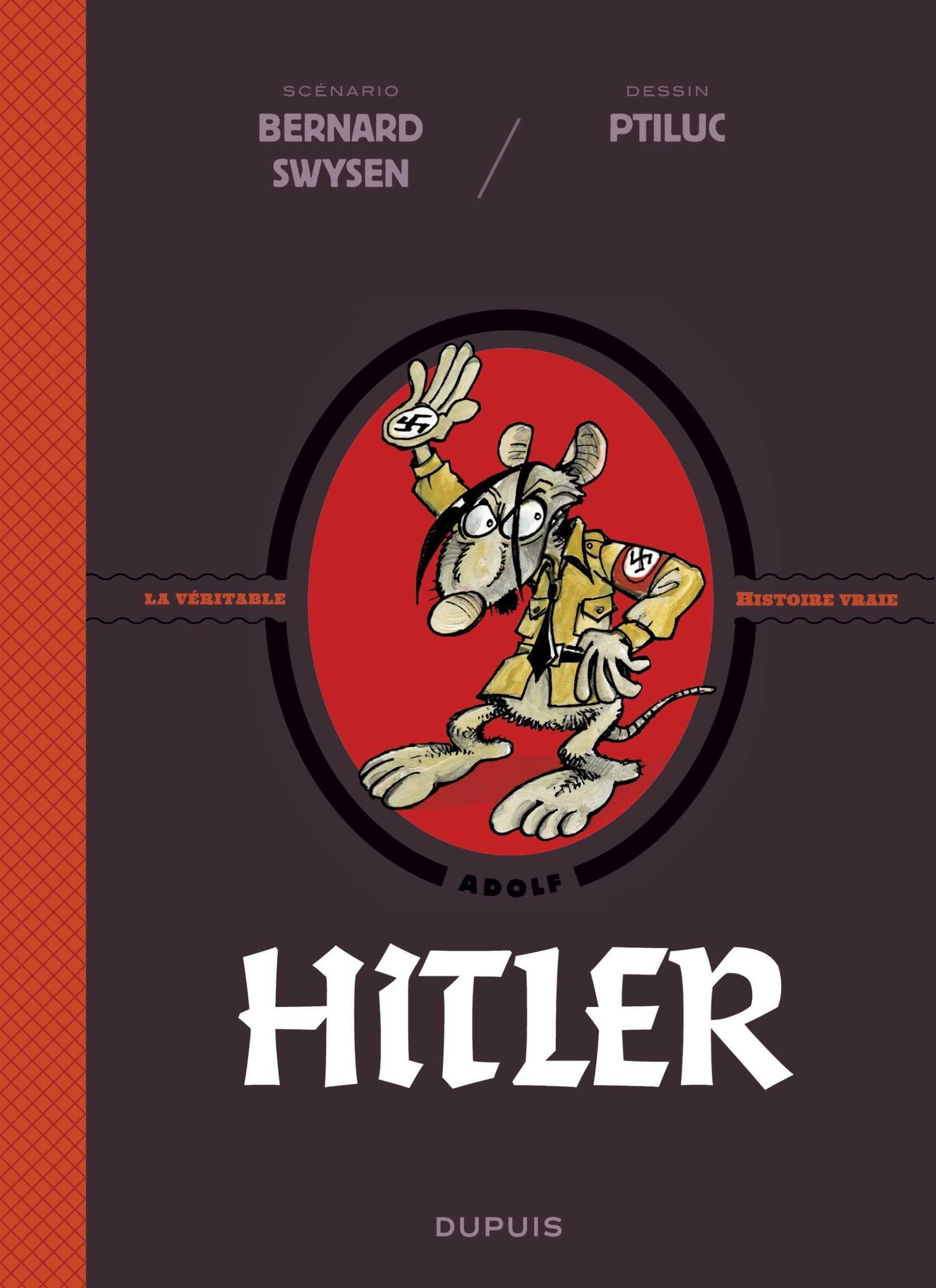 La véritable Histoire vraie, Hitler pas si mort