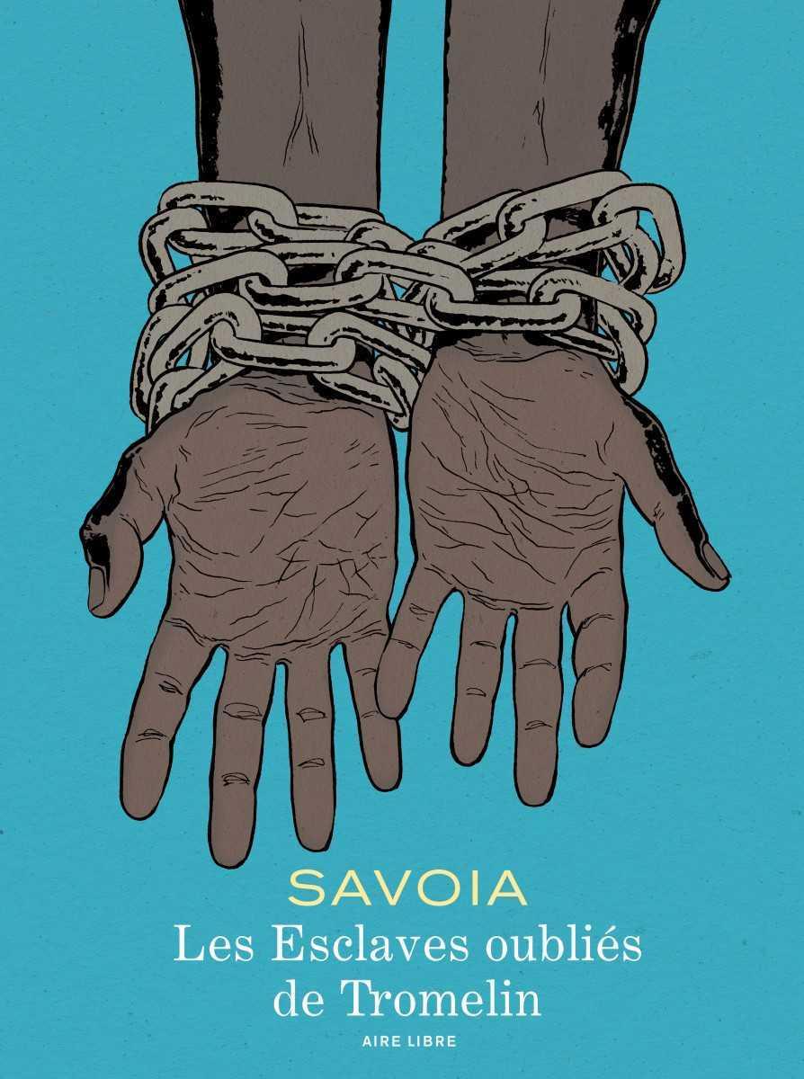 Les Esclaves oubliés de Tromelin, une exposition au Musée de l'Homme et une nouvelle édition