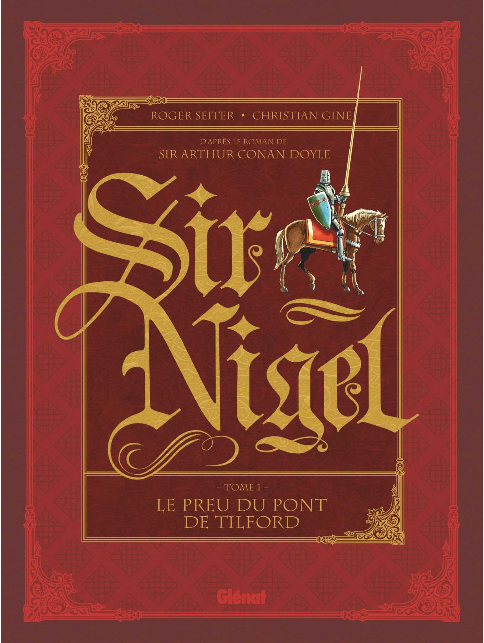 Sir Nigel, fresque épique et flamboyante