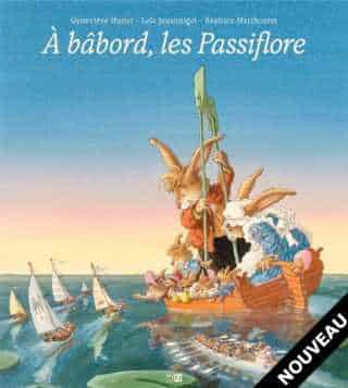 À Bâbord, les Passiflore