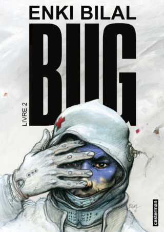 Bug livre 2, Enki Bilal ausculte le futur