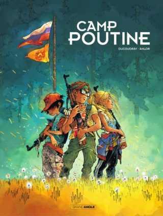 Camp Poutine, la Russie d'abord