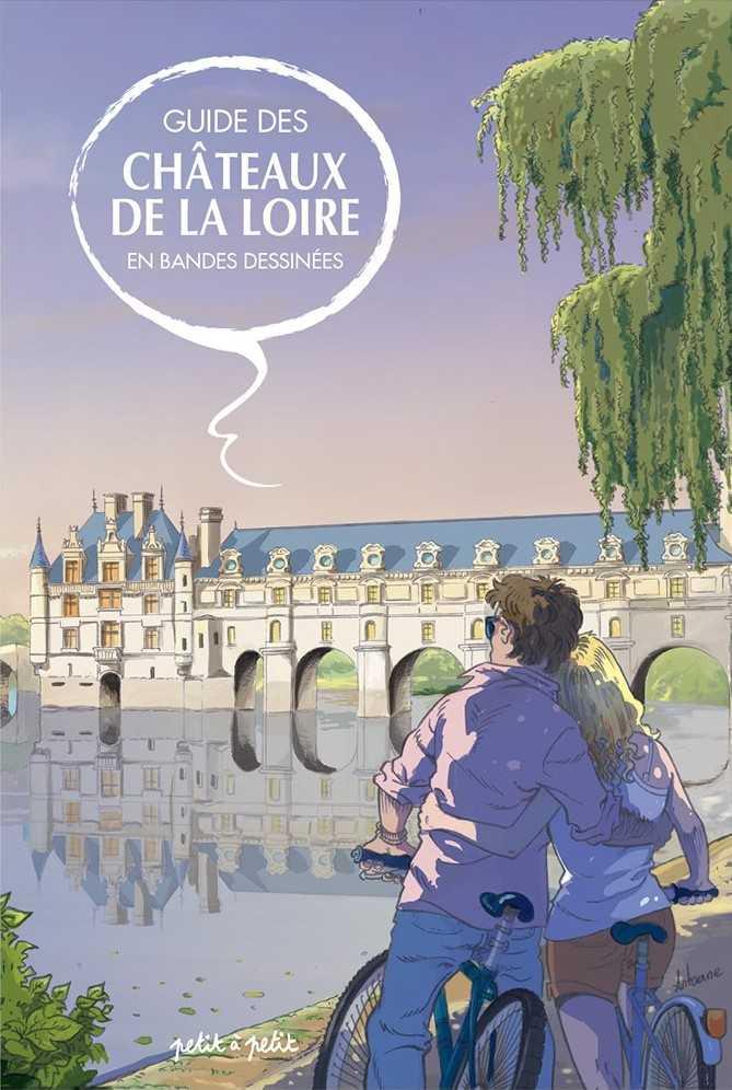 Guides de voyages en BD, la Corse et les Châteaux de la Loire