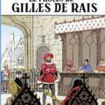 Jhen, le procès de Gilles de Rais, la fin mortelle d'une amitié
