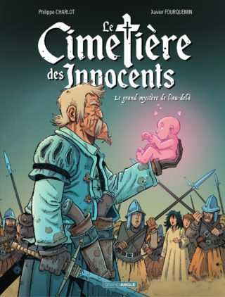Le Cimetière des Innocents T3, Paris vaut bien une messe