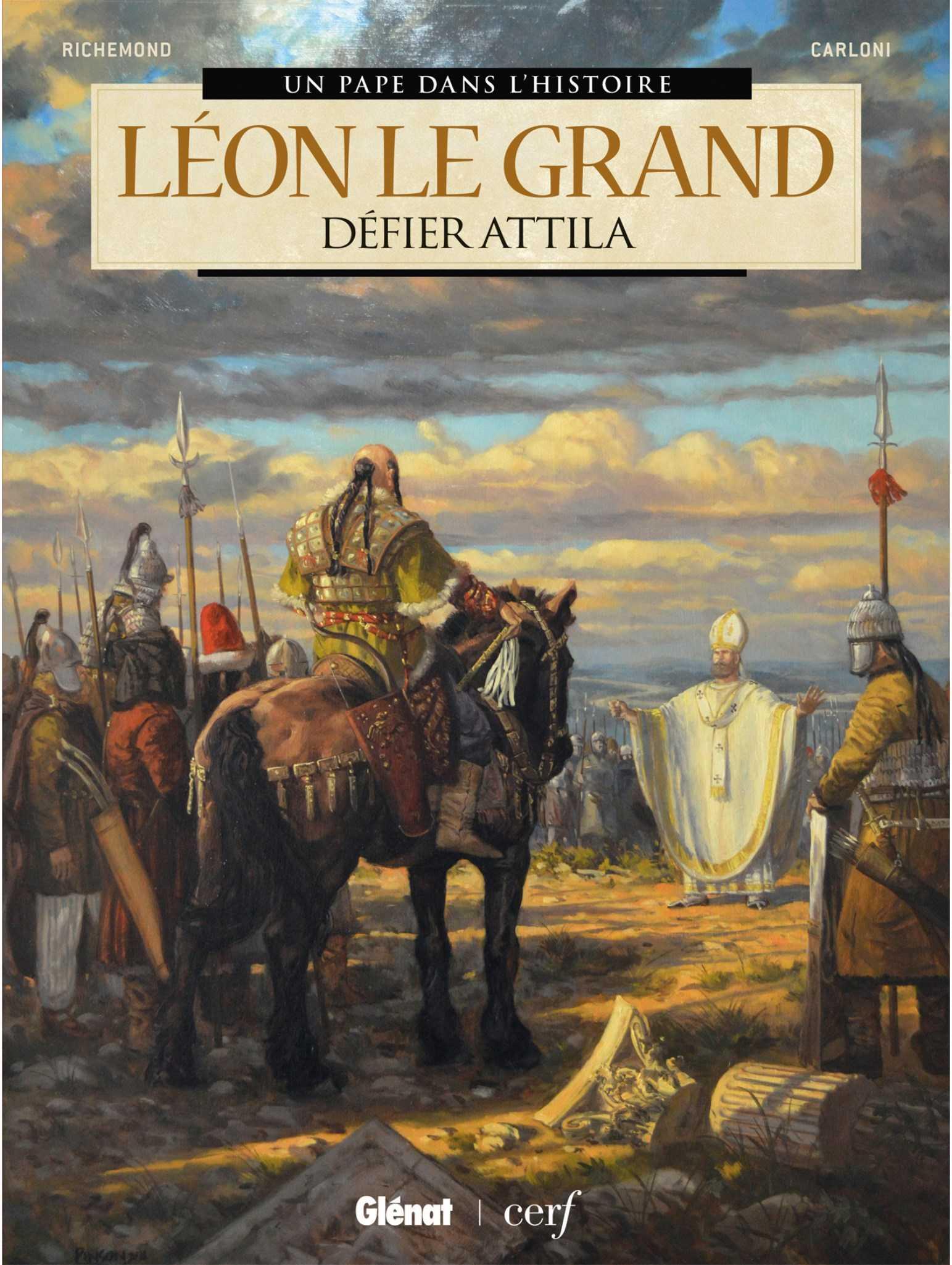 Huns pour deux, Attila et le Pape Léon le Grand en vedette