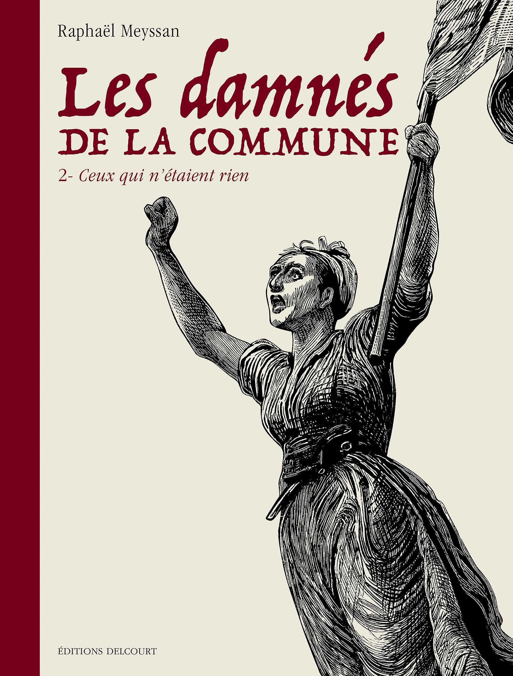 Les Damnés de la Commune T2, fascinant