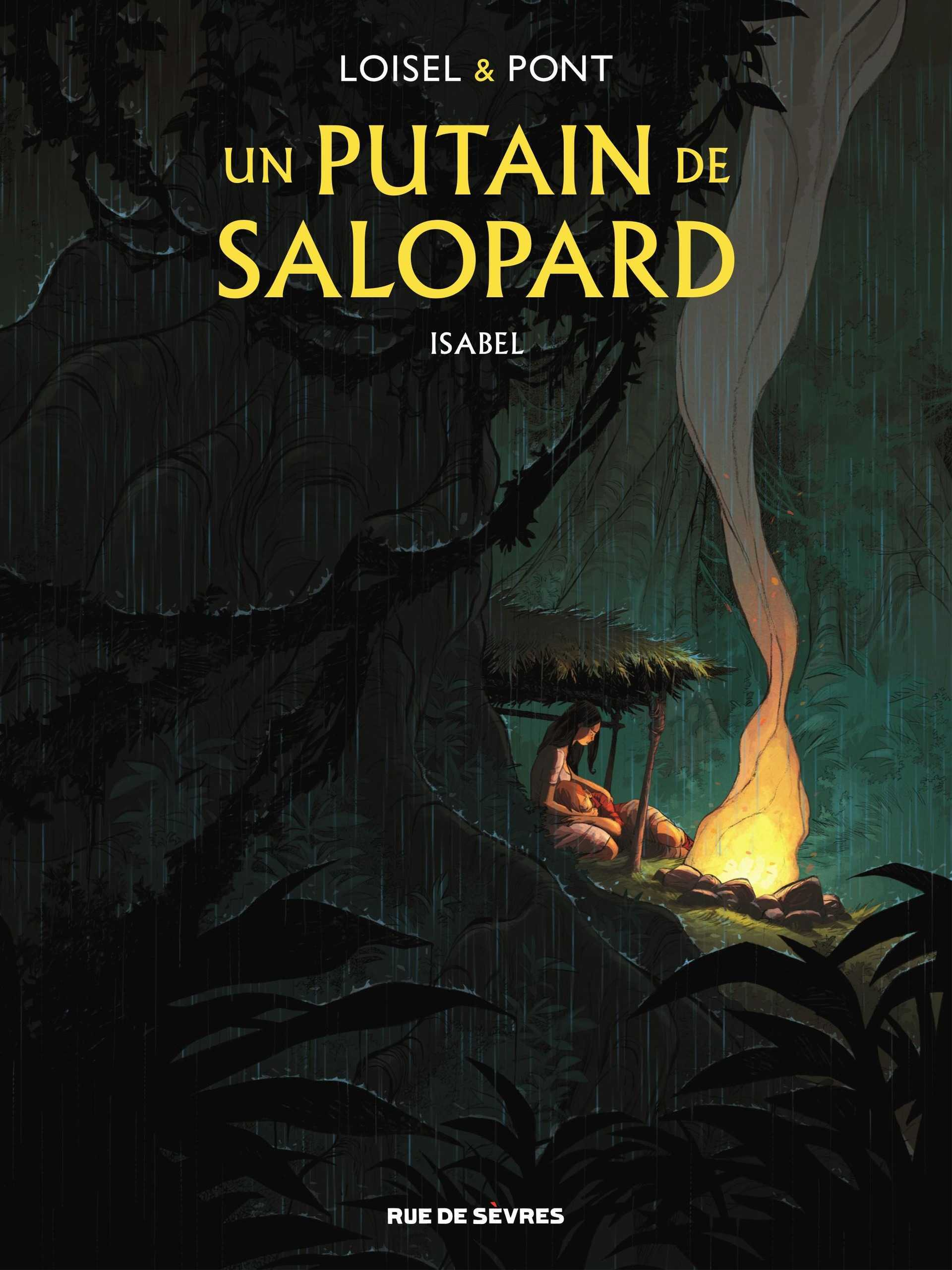 Un Putain de salopard, Loisel et Olivier Pont pour une mortelle randonnée